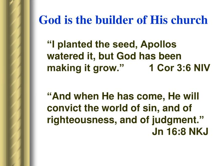God is the builder of His church