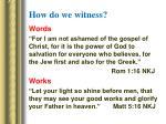 how do we witness