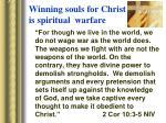 winning souls for christ is spiritual warfare1