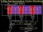 3 way set associative cache reading