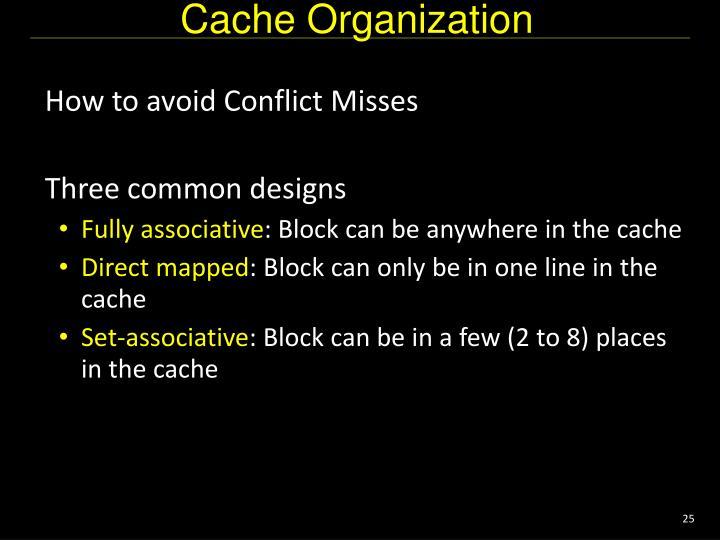 Cache Organization