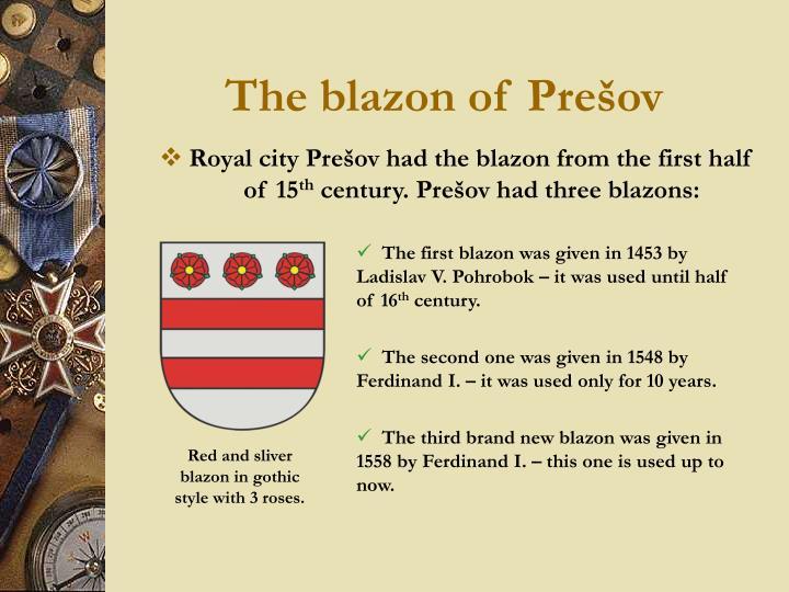 The blazon of Prešov