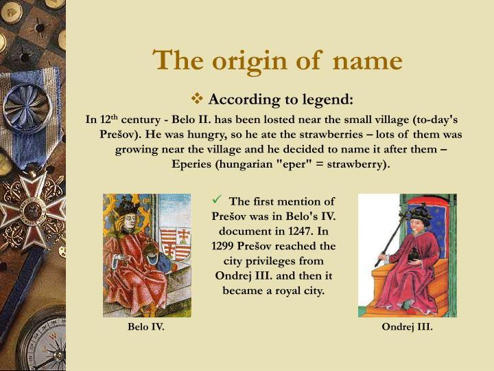 The origin of name