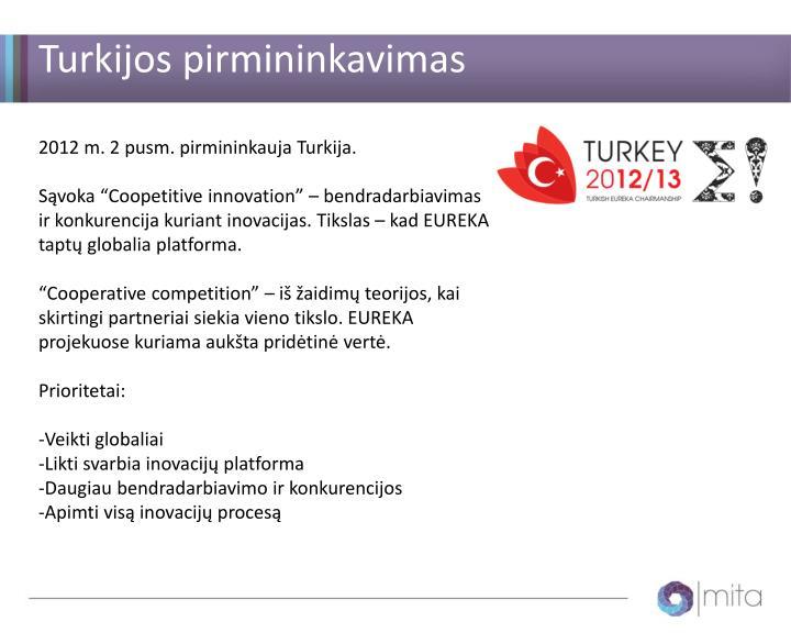 Turkijos pirmininkavimas