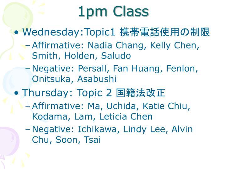 1pm Class