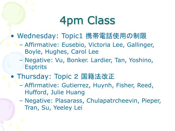 4pm Class