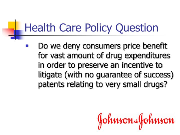 Health Care Policy Question