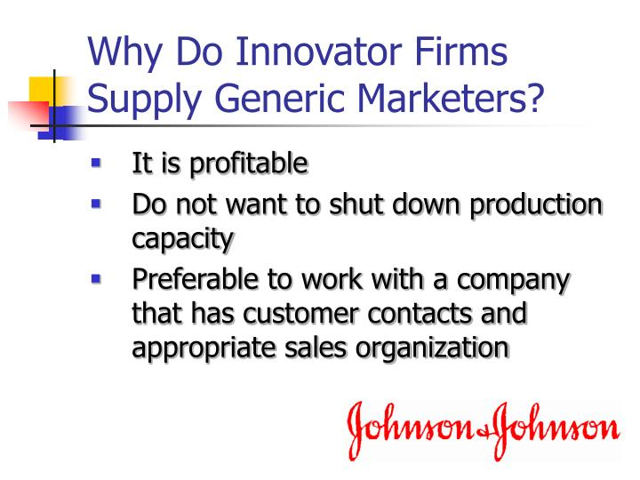 Why Do Innovator Firms Supply Generic Marketers?