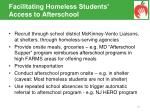 facilitating homeless students access to afterschool