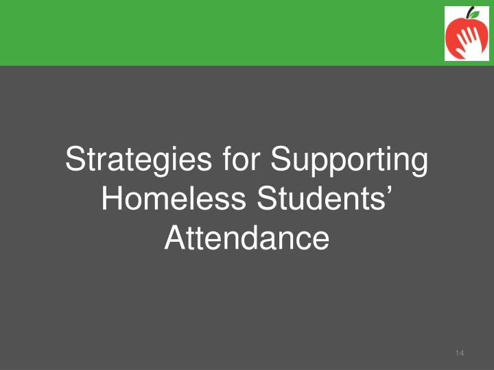 Strategies for Supporting Homeless Students' Attendance