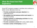 what we know from field experience