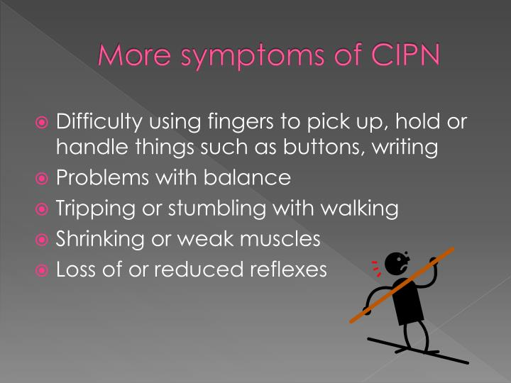 More symptoms of CIPN