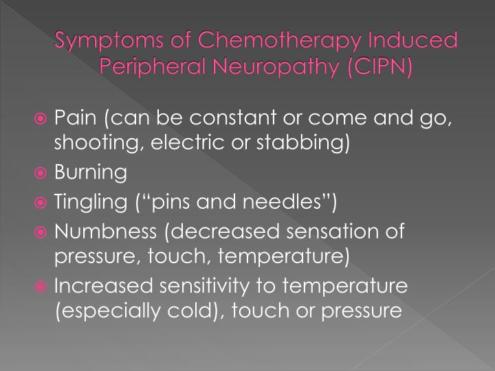 Symptoms of Chemotherapy Induced Peripheral Neuropathy (CIPN)