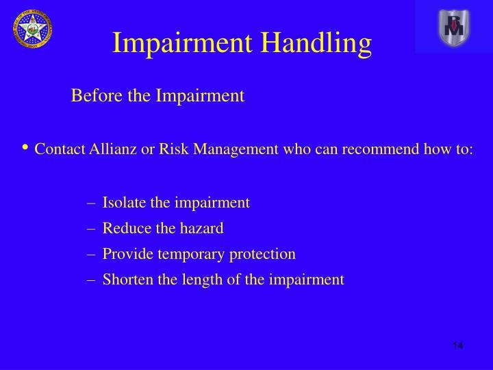 Impairment Handling
