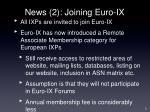 news 2 joining euro ix