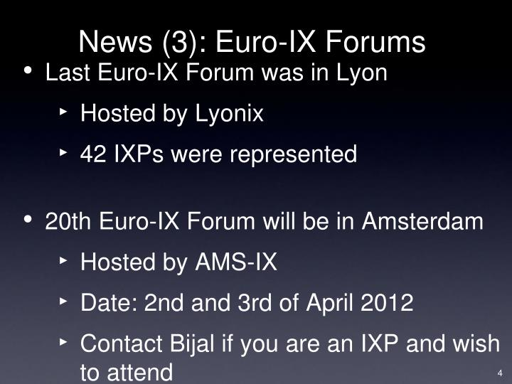 News (3): Euro-IX Forums