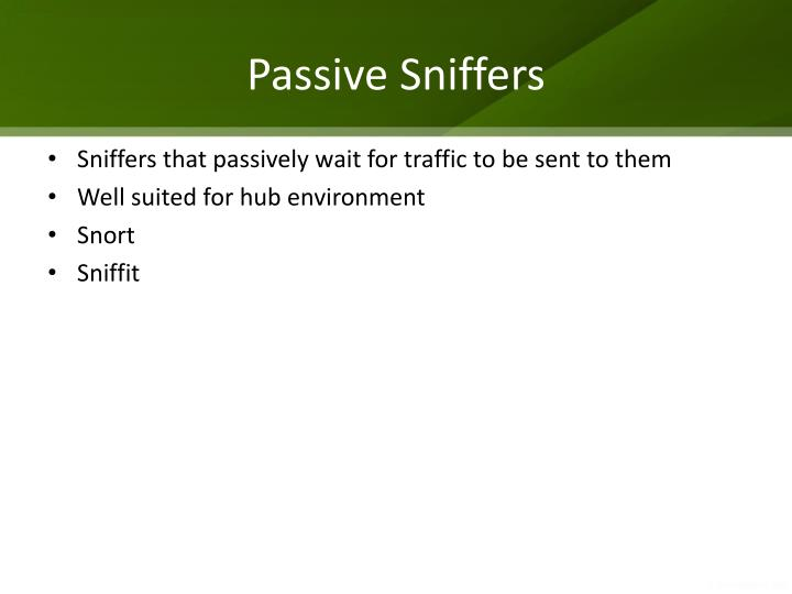 Passive Sniffers