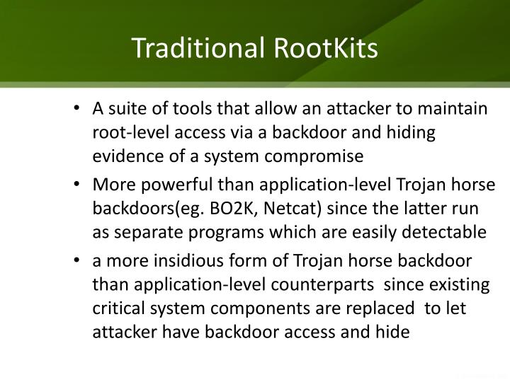 Traditional RootKits