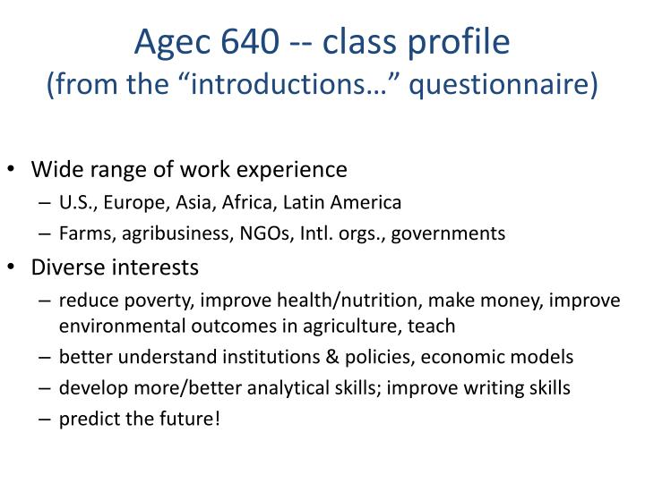 Agec 640 class profile from the introductions questionnaire