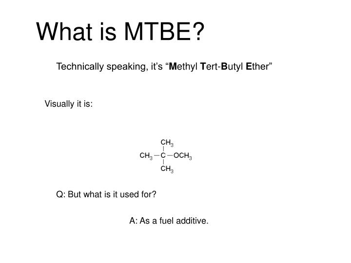 What is MTBE?