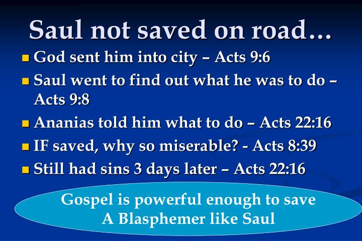 Saul not saved on road…