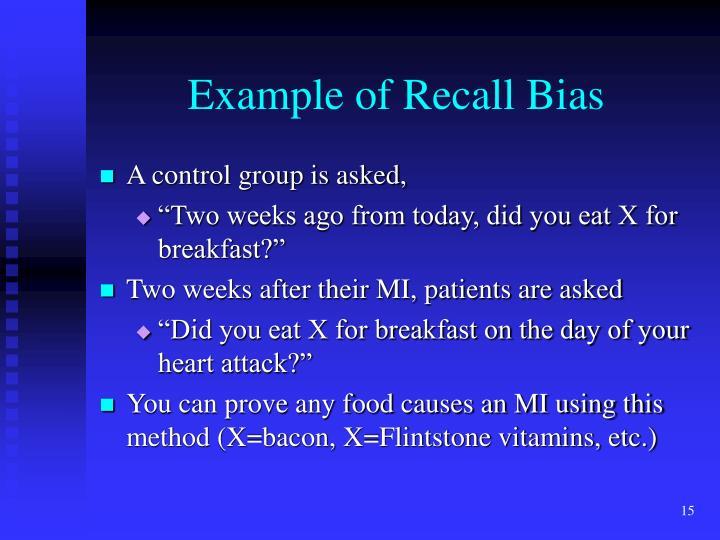 Example of Recall Bias
