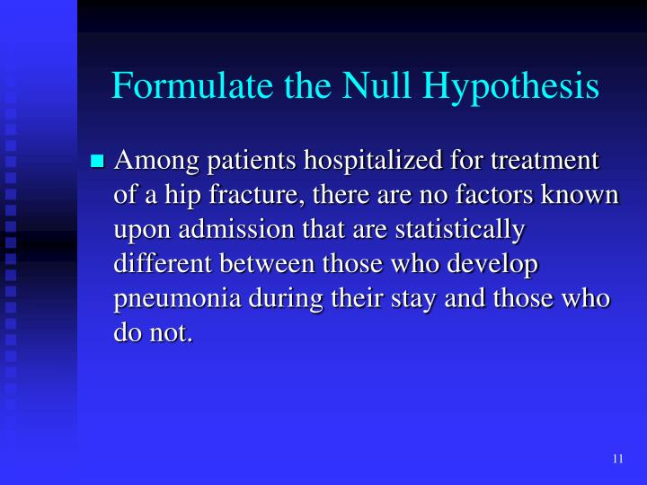 Formulate the Null Hypothesis