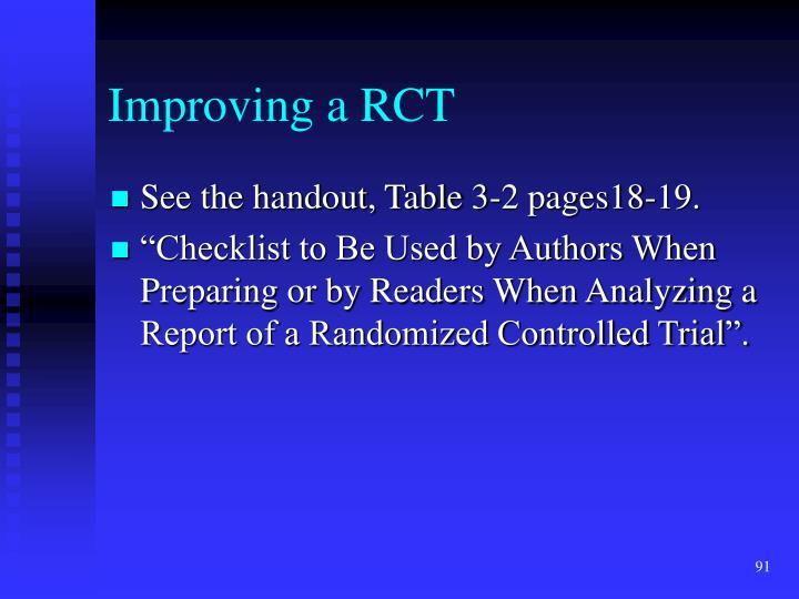 Improving a RCT