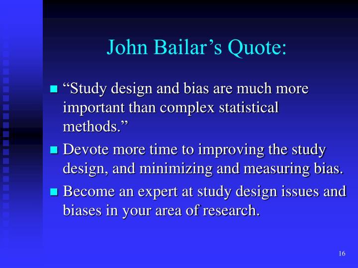 John Bailar's Quote: