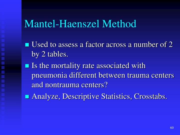 Mantel-Haenszel Method
