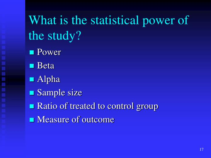 What is the statistical power of the study?