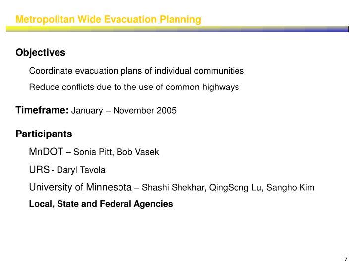 Metropolitan Wide Evacuation Planning
