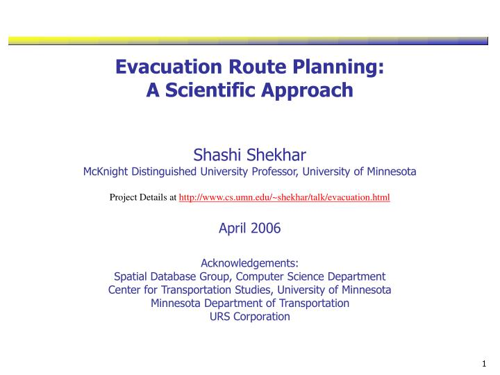 Evacuation Route Planning: