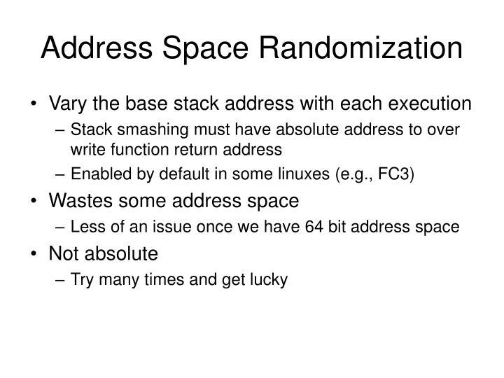 Address Space Randomization