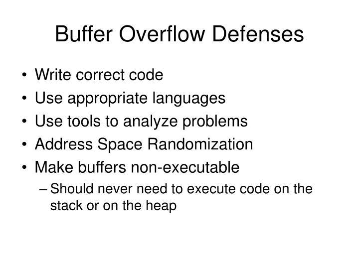 Buffer Overflow Defenses