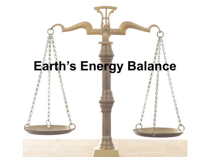 Earth s energy balance