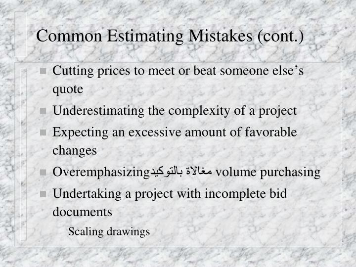 Common Estimating Mistakes (cont.)