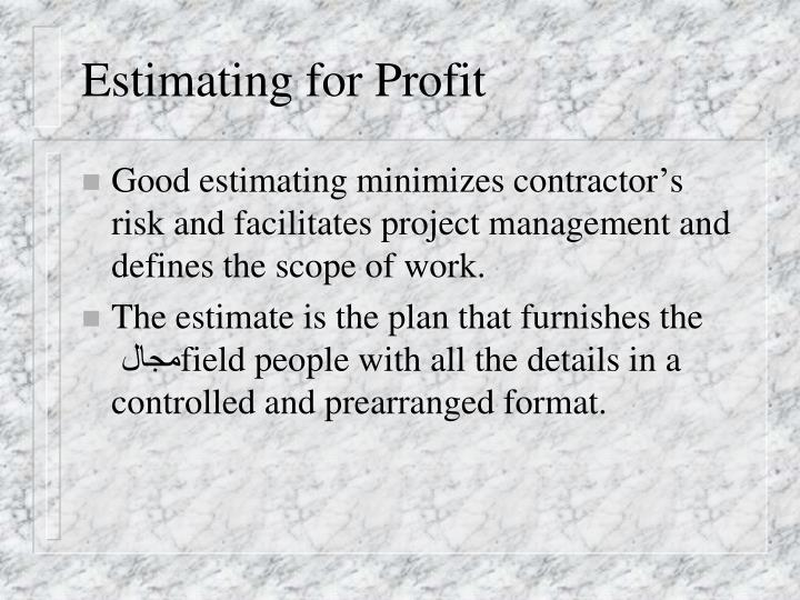 Estimating for Profit