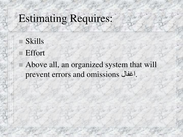 Estimating Requires: