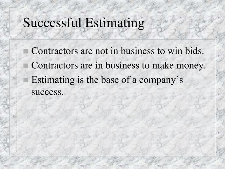 Successful Estimating