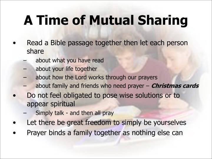 A Time of Mutual Sharing