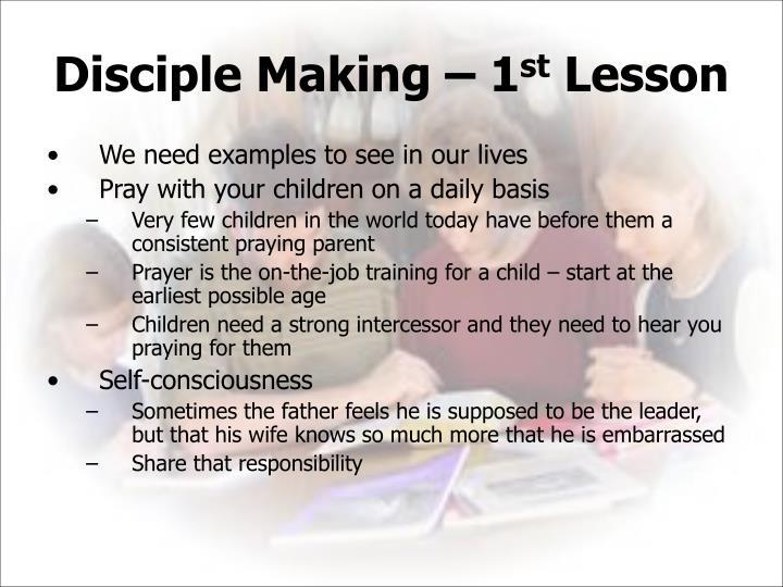 Disciple Making – 1