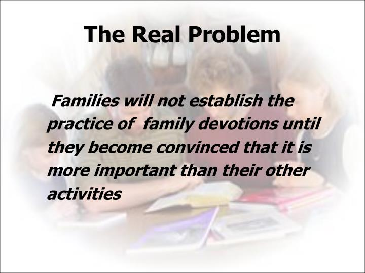 The Real Problem