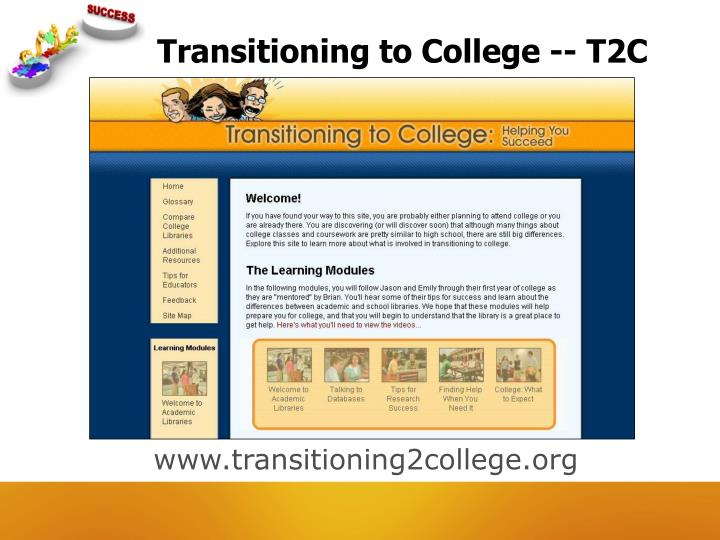 Transitioning to College -- T2C