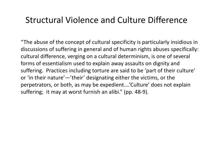 Structural Violence and Culture Difference