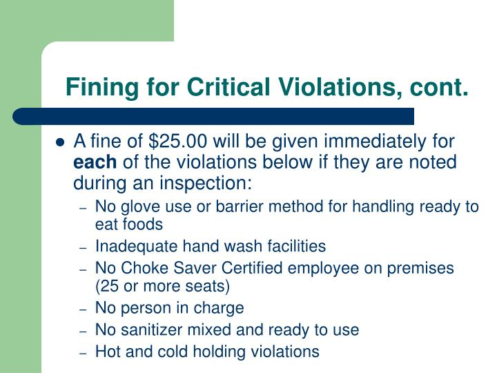 Fining for Critical Violations, cont.