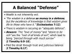a balanced defense