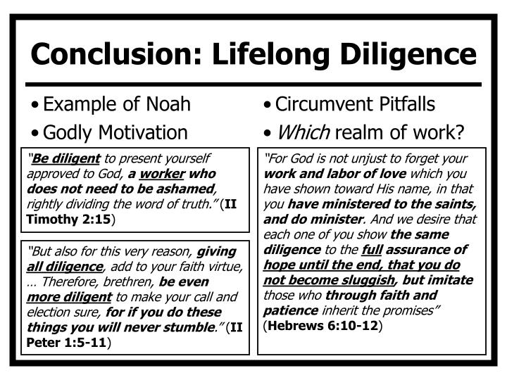 Conclusion: Lifelong Diligence
