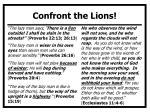 confront the lions