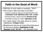 faith in the good of work